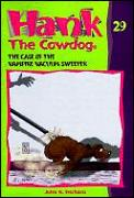 Hank the Cowdog 29 The Case of the Vampire Vacuum Sweeper