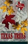 A Field Guide to Texas Trees