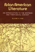 Asian American Literature An Introduction To the Writings & Their Social Context