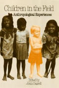 Children in the field :anthropological experiences