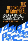 Reconquest Of Montreal Language Policy