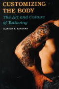 Customizing The Body The Art & Culture