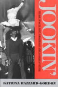 Jookin': The Rise of Social Dance Fornations in African-American Culture