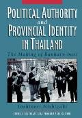 Political Authority and Provincial Identity in Thailand: The Making of Banharn-Buri