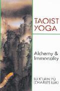 Taoist Yoga Alchemy & Immortality