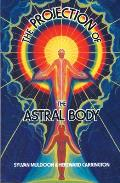 Projection Of The Astral Body