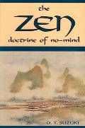 Zen Doctrine of No Mind The Significance of the Sutra of Hui Neng Wei Lang