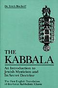 The Kabbala: An Introduction to Jewish Mysticism and Its Secret Doctrine (Weiser Classics Series) Cover