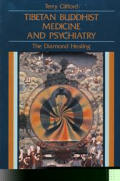 Tibetan Buddhist Medicine & Psychiatry