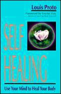 Self Healing Use Your Mind To Heal Your