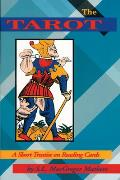 Tarot A Short Treatise On Reading Card