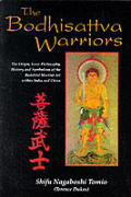 Bodhisattva Warriors the Origin Inner Philosophy History & Symbolism of the Buddhist Martial Art Within India & China