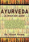 Ayurveda A Way Of Life