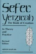 Sefer Yetzirah : the Book of Creation (Rev 97 Edition)