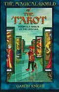Magical World Of The Tarot
