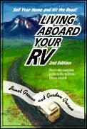 Living Aboard Your Recreational Vehicle 2nd Edition