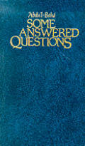 Some Answered Questions