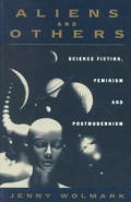 Aliens & Others Science Fiction Feminism
