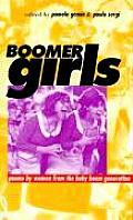 Boomer Girls: Poems by Women from the Baby Boom Generation Cover