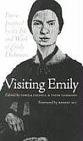 Visiting Emily: Poems Inspired by the Life and Work of Emily Dickinson Cover