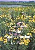 Practical Guide to Prairie Reconstruction