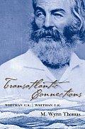 Transatlantic Connections: Whitman U.S., Whitman U.K.