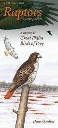Raptors in Your Pocket: A Guide to Great Plains Birds of Prey (Bur Oak Guide) Cover