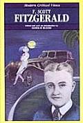 F Scott Fitzgerald Modern Critical Views