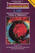 Encyclopedia Of Psychoactive Drugs Lsd Visions O
