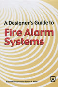 A Designer's Guide To Fire Alarm Systems