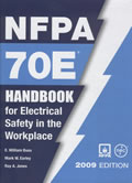 NFPA 70E Handbook for Electrical Safety in the Workplace 2009 Edition