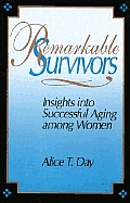 Remarkable Survivors: Insights Into Successful Aging Among Women