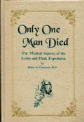Only One Man Died The Medical Aspects of the Lewis & Clark Expedition