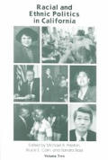Racial and Ethnic Politics in California ((2ND)98 Edition)