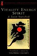 Vitality, Energy, Spirit: A Taoist Sourcebook (Shambhala Dragon Editions) Cover