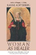 Woman As Healer