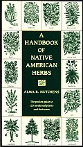 A Handbook of Native American Herbs (Healing Arts) Cover