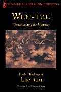 Wen-Tzu: Understanding the Mysteries (Shambhala Dragon Editions) Cover