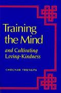 Training The Mind & Cultivating Loving K