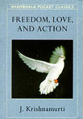 Freedom, Love & Action