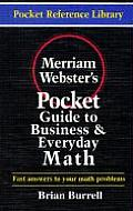 Merriam Websters Pocket Guide to Business & Everyday Math