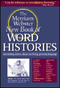 Merriam Webster New Book Of Word Histories
