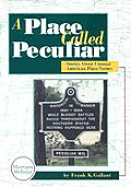 Place Called Peculiar Stories About Unus