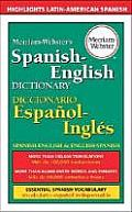 Merriam Webster's Spanish-english Dictionary : Spanish-english and English-spanish (98 Edition)