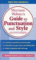 Merriam Websters Guide to Punctuation & Style