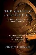 The Galileo Connection: Resolving Conflicts Between Science & the Bible