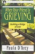 When Your Friend is Grieving: Building a Bridge of Love