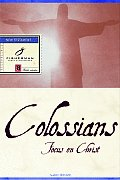 Colossians: Focus on Christ