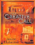 Creative Call An Artists Response to the Way of the Spirit