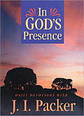 In God's Presence: Daily Devotions with J.I. Packer
